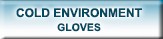 Cold Environment Gloves