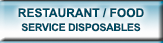 Restaurant & Food Disposables